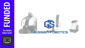 image of Guassian Robotics products with logo and funded banner