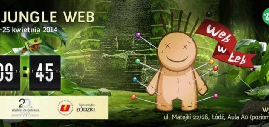 III Konferencja Łódź Jungle Web | 24-25 kwietnia