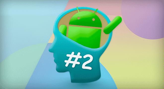 Android obcokrajowiec – Myśląc mobilnie #2