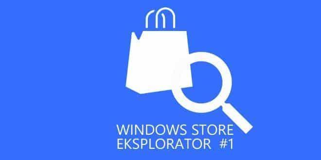 HiLight – Windows Store Ekspolorator #1