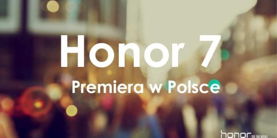 Polska premiera Honor 7