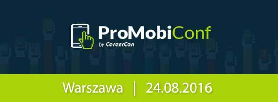 ProMobiConf – konferencja o technologia mobilnych | 24.08.2016 | Warszawa