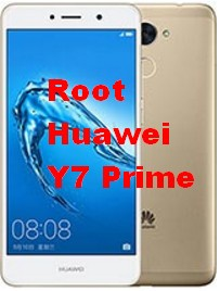 Root Huawei Y7 Prime, Easy Root, Faster Root Quick Root