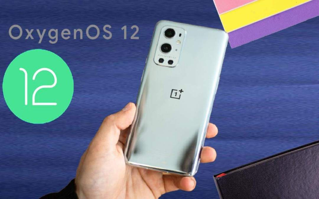 OnePlus 9 RT is provided OxygenOS 12 expected in October in Q4, two new Nord phones.