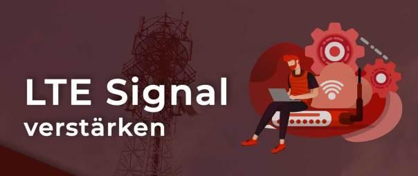 LTE Signal verstärken