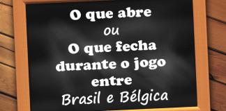 abre e fecha brasil e bélgica
