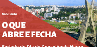 O que abre e fecha em São Paulo Consciência Negra