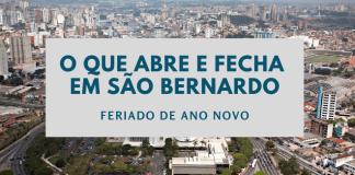 O que abre e fecha em São Bernardo Ano Novo