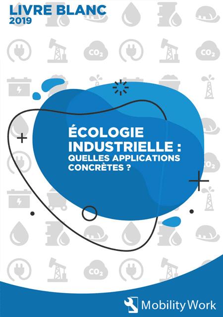 Écologie industrielle : quelles applications concrètes ?