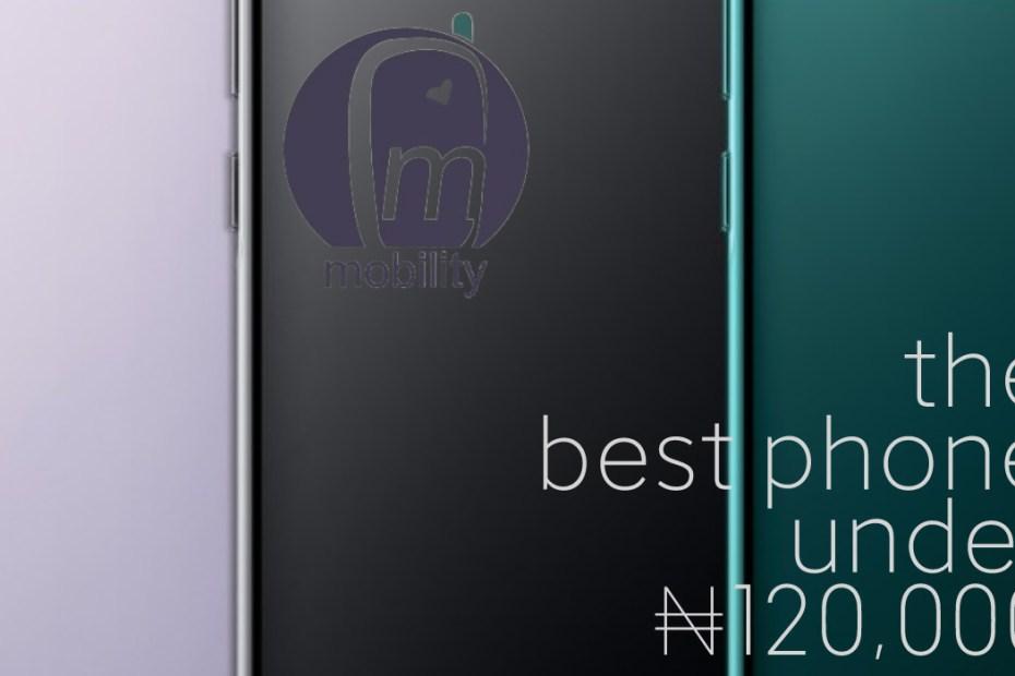 The best phone under ₦125,000 in Nigeria 1