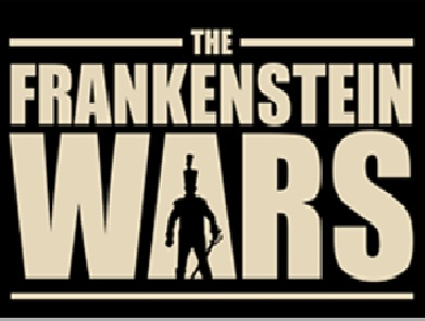The Frankenstein Wars
