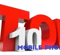 Top 10 mobile phones - the 10 best phones