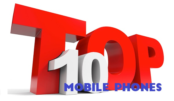 Top 10 mobile phones - the 10 best phones