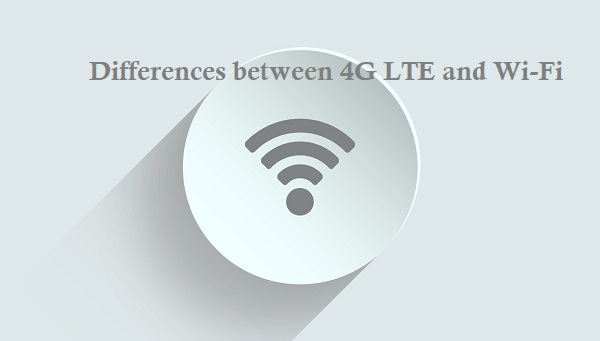 how is LTE Different from Wi-Fi