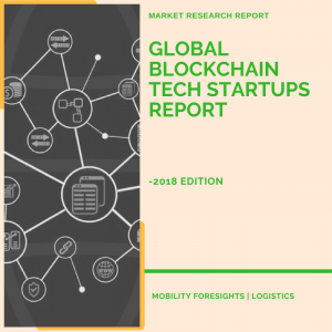 Global Logistics Tech Start ups Report- 2018 Edition