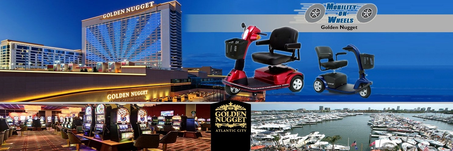 Golden Nugget Atlantic City Mobility On Wheels scooter rental location