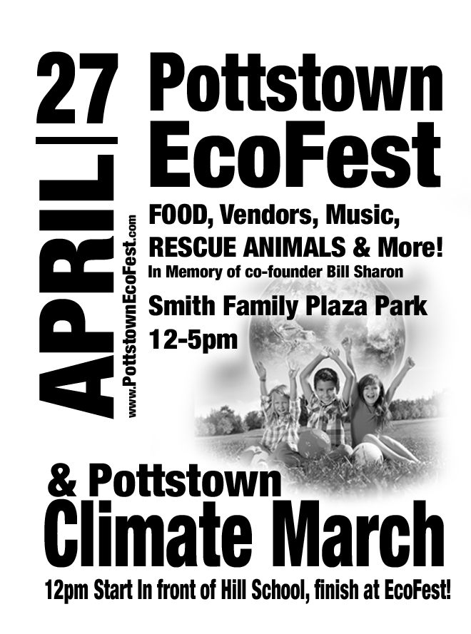 EcoFest@Pottstown 2019: Volunteers, Participants, and Social Media Experts Needed!
