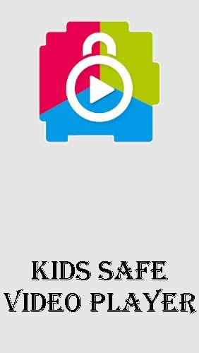 Kids safe video player - YouTube parental controls