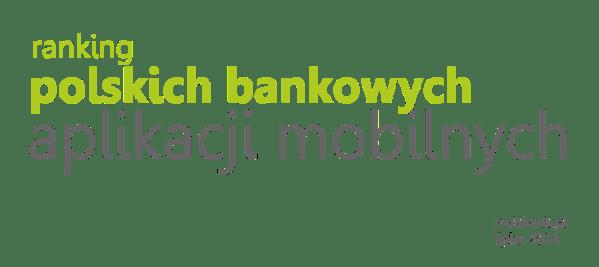 Ranking polskich bankowych aplikacji mobilnych 2014