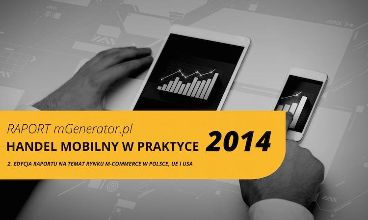 Raport Handel mobilny w praktyce 2014