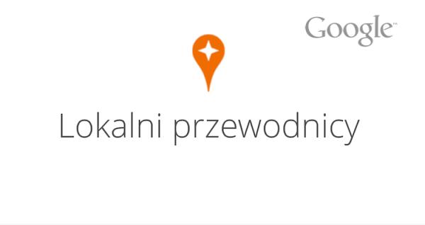 Lokalni przewodnicy od Google'a
