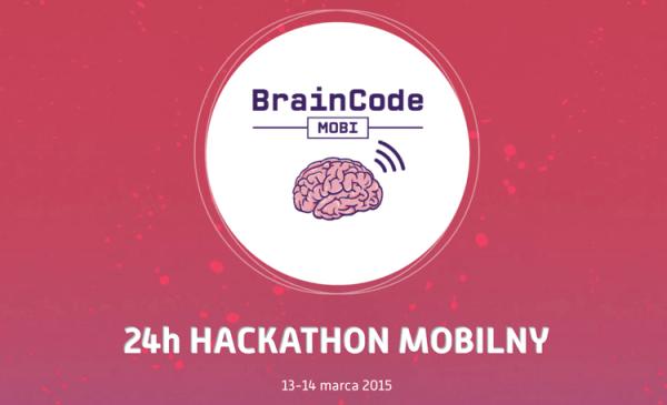 BrainCode Mobi – kolejny hackathon mobilny w Polsce
