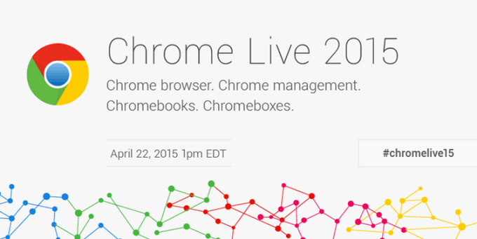 Chrome Live 2015