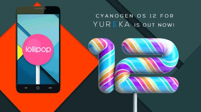 CyanogenMod 12 na smartfonie YUreka i YUphoria