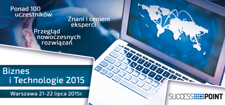 Konferencja Biznes i Technologie 21-22 lipca 2015 w Warszawie (banner)