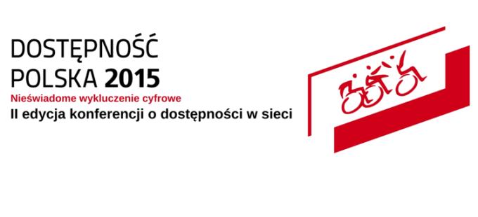banner konferencji Dostępność Polska 2015 - nieświadome wykluczenie cyfrowe