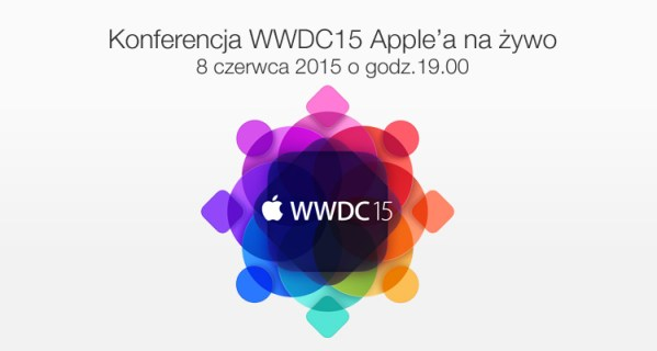 Gdzie oglądać Keynote WWDC15 na żywo?
