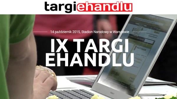 IX Targi eHandlu – wyprzedź konkurencję w 2016 roku
