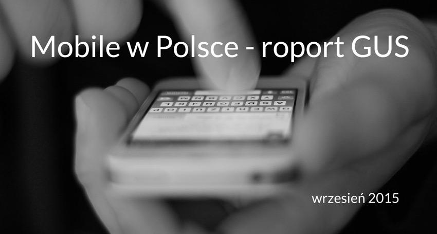 Mobile w Polsce - raport GUS