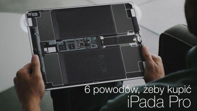 TOP 6 powodów do zakupu iPada Pro