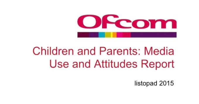 Wykorzystanie mediów i nowych technologii przez dzieci - raport Ofcom (listopad 2015)