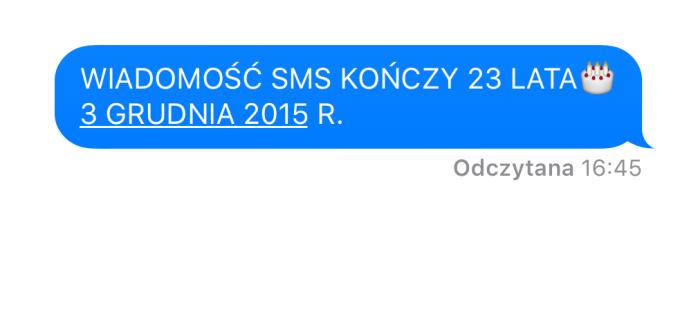 3 grudnia 2015 r. wiadomość SMS kończy 23 lata