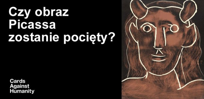 Głowa Fauna - Pablo Picasso (Cards Against Humanity)