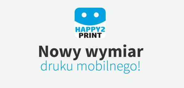 Mobilne drukowanie z aplikacją Happy2Print