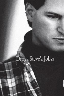Droga Steve'a Jobsa - okładka książki