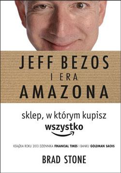 Jeff Bezos i era Amazona - okładka książki
