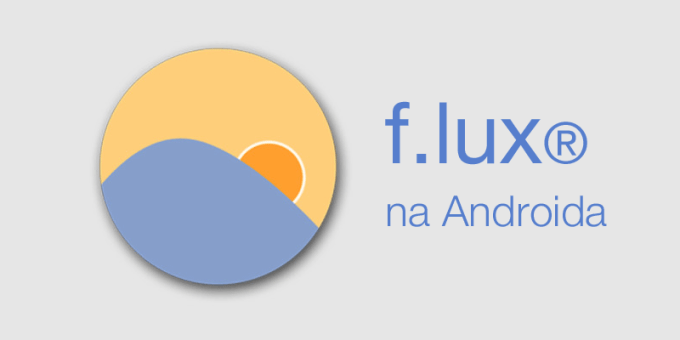 f.lux na Androida