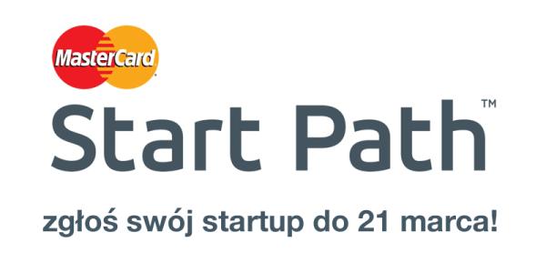 MasterCard Start Path – zgłoś swój startup do 21 marca!