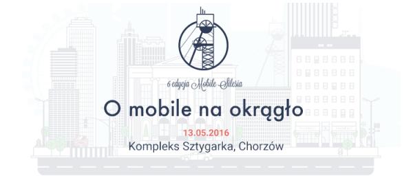 Mobile Silesia – 6. edycja konferencji