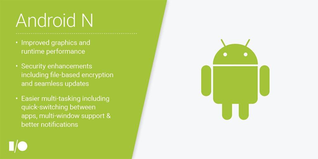 Android N - Google I/O 2016