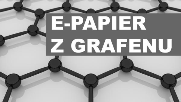 E-papier z grafenu jaśniejszy i bardziej elastyczny