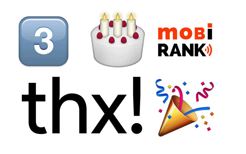 3 lata serwisu mobiRANK.pl (dziękujemy) - w Emoji