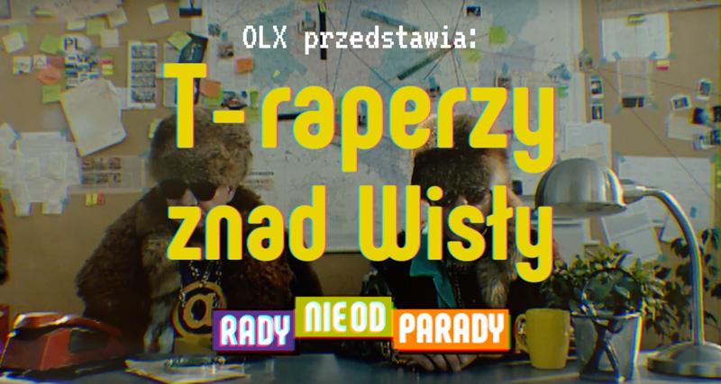 T-raperzy znad Wisły - Rady nie od parady dla OLX.pl