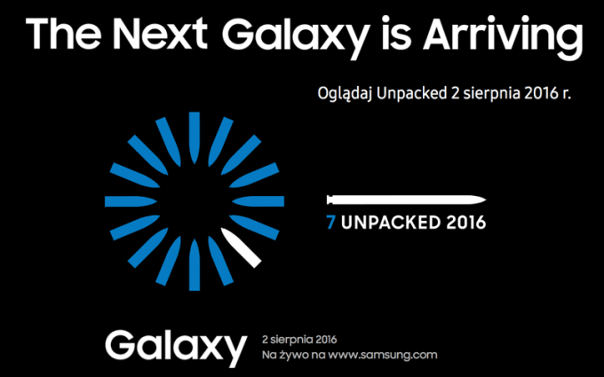 Unpacked 7 (2 sierpnia 2016 r.) - The next Galaxy is arriving - Galaxy Note 7