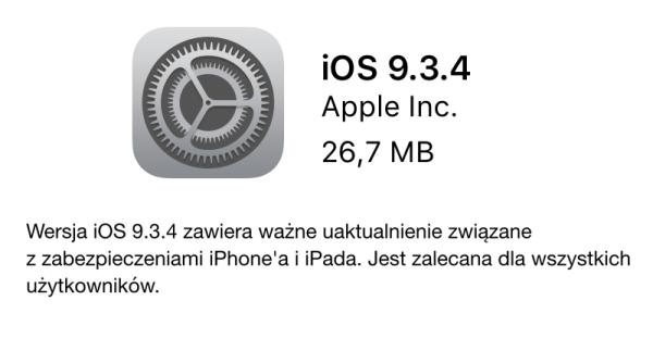 Apple udostępniło iOS 9.3.4