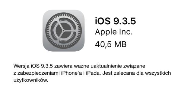 iOS 9.3.5 z ważnymi poprawkami bezpieczeństwa